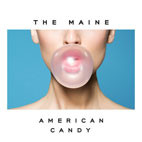 The Maine: American Candy