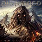 Disturbed: Immortalized