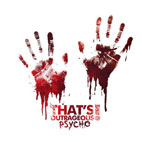 That's Outrageous!: Psycho