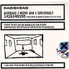 Radiohead: Airbag/How Am I Driving?