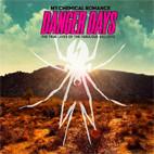 My Chemical Romance: Danger Days: The True Lives Of The Fabulous Killjoys