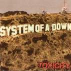 System of a Down: Toxicity