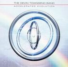The Devin Townsend Band: Accelerated Evolution
