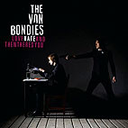 The Von Bondies: Love Hate And Then There's You