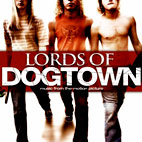 Misc Soundtrack: Lords Of Dogtown