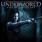 Misc Soundtrack: Underworld:  Rise Of The Lycans