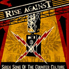 Rise Against: Siren Song of the Counter Culture