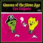 Queens of the Stone Age: Era Vulgaris