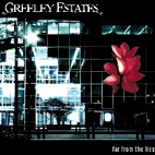 Greeley Estates: Far From The Lies