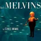 Melvins: A Senile Animal