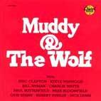 Muddy Waters: Muddy & The Wolf
