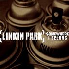 Linkin Park: Somewhere I Belong