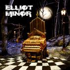 Elliot Minor: Elliot Minor