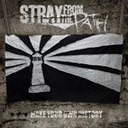 Stray From the Path: Make Your Own History