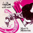 Fighting With Wire: Man Vs Monster