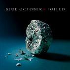 Blue October: Foiled