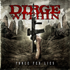 Dirge Within: Force Fed Lies
