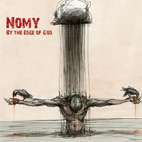 Nomy: By The Edge Of God