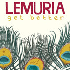 Lemuria: Get Better