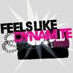 Dweeb: Feels Like Dynamite