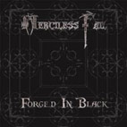 Merciless Fail: Forged In Black