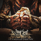 Upon a Burning Body: The World Is My Enemy Now