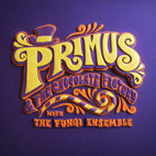 Primus: Primus & The Chocolate Factory With The Fungi Ensemble