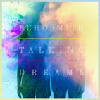 Echosmith: Talking Dreams
