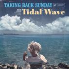 Taking Back Sunday: Tidal Wave
