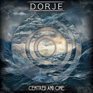 Dorje: Centred And One