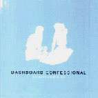 Dashboard Confessional: So Impossible