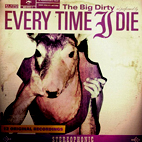 Every Time I Die: The Big Dirty