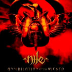 Nile: Annihilation Of The Wicked