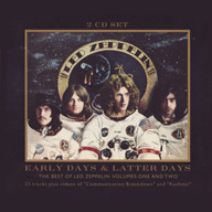 Led Zeppelin: Early Days & Latter Days: The Best Of Led Zeppelin Volumes One And Two