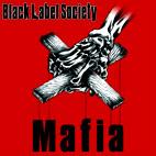 Black Label Society: Mafia