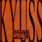 Kyuss: Wretch