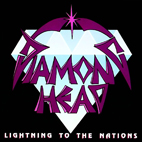 Diamond Head: Lightning To The Nations