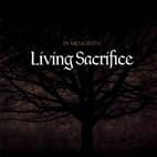 Living Sacrifice: In Memoriam