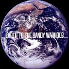 The Dandy Warhols: Earth To The Dandy Warhols