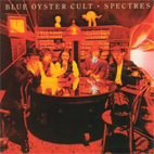 Blue Öyster Cult: Spectres