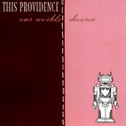 This Providence: Our Worlds Divorce