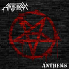 Anthrax: Anthems