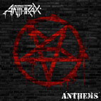Anthrax: Anthems