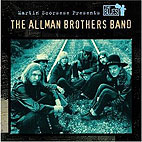 The Allman Brothers Band: Martin Scorsese Presents The Blues: The Allman Brothers