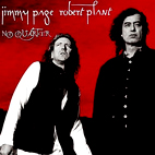 Page & Plant: No Quarter: Jimmy Page & Robert Plant Unledded