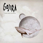 Gojira: From Mars To Sirius