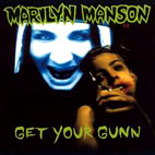 Marilyn Manson: Get Your Gunn