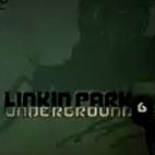 Linkin Park: LP Underground 6.0