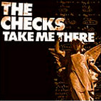 The Checks: Take Me There