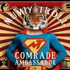 Мумий Тролль: Comrade Ambassador